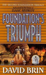 Foundation's Triumph by Brin, David, David Brin (9780061056390) - PaperBack - Science Fiction