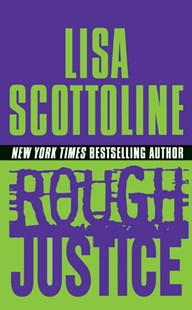Rough Justice by Lisa Scottoline (9780061096105) - PaperBack - Crime Mystery & Thriller
