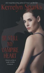 Be Still My Vampire Heart by Kerrelyn Sparks (9780061118449) - PaperBack - Horror & Paranormal Fiction