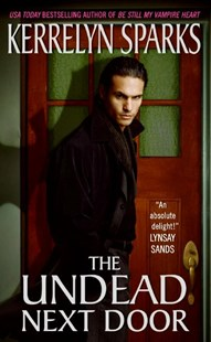 The Undead Next Door by Kerrelyn Sparks (9780061118456) - PaperBack - Romance Paranormal Romance