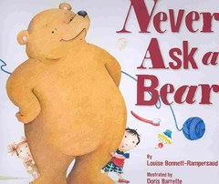 Never Ask a Bear