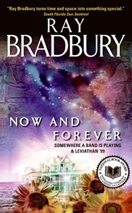 Now and Forever by Ray Bradbury (9780061131578) - PaperBack - Fantasy
