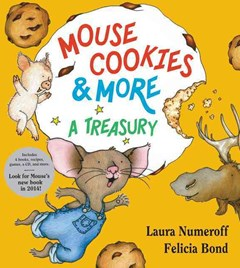 Mouse Cookies & More 30th Anniversary Edition: A Treasury