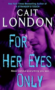For Her Eyes Only by Cait London (9780061140525) - PaperBack - Romance Paranormal Romance