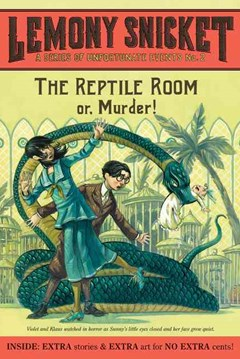 The Reptile Room Or, Murder!