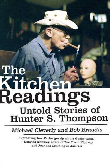 The Kitchen Readings: Untold Stories of Hunter S Thompson