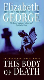 This Body of Death by Elizabeth George (9780061160912) - PaperBack - Crime Mystery & Thriller