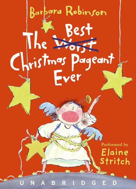 Best Christmas Pageant Ever Abridged