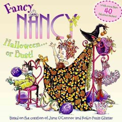 Fancy Nancy: Halloween.... or Bust!