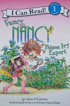 Fancy Nancy: Poison Ivy Expert