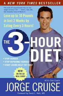 The 3 Hour Diet: How Low-Carb Diets Make You Fat And Timing Makes You Thin by Jorge Cruise (9780061237195) - PaperBack - Health & Wellbeing Diet & Nutrition