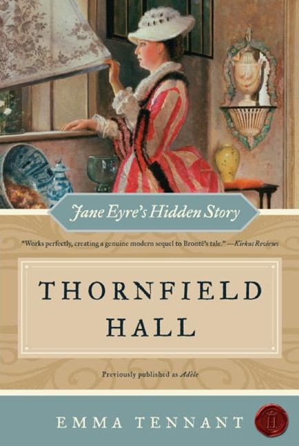 Thornfield Hall Jane Eyre's Hidden Story