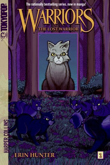 Warriors: Graystripe's Adventure #1: The Lost Warrior [Manga]