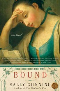 Bound by Sally Gunning (9780061240263) - PaperBack - Historical fiction