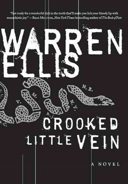 Crooked Little Vein: A Novel