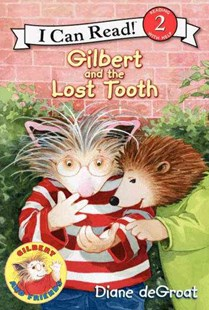 Gilbert and the Lost Tooth by Diane Degroat (9780061252143) - HardCover - Non-Fiction Animals
