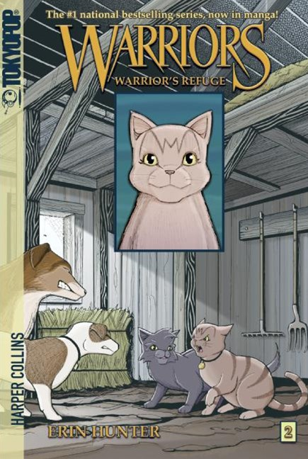 Warriors: Graystripe's Adventure #2: Warrior's Refuge [Manga]