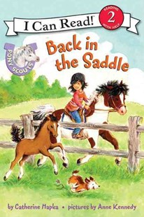 Pony Scouts: Back in the Saddle by Catherine Hapka, Anne Kennedy (9780061255410) - PaperBack - Children's Fiction Intermediate (5-7)
