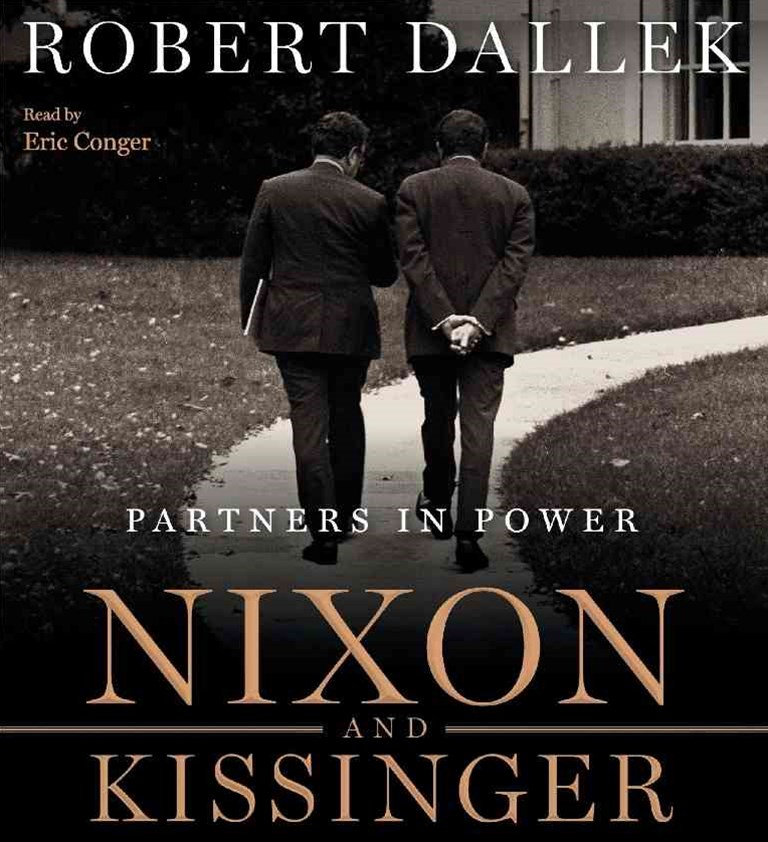 Nixon And Kissinger: Partners in Power Unabridged 8/480
