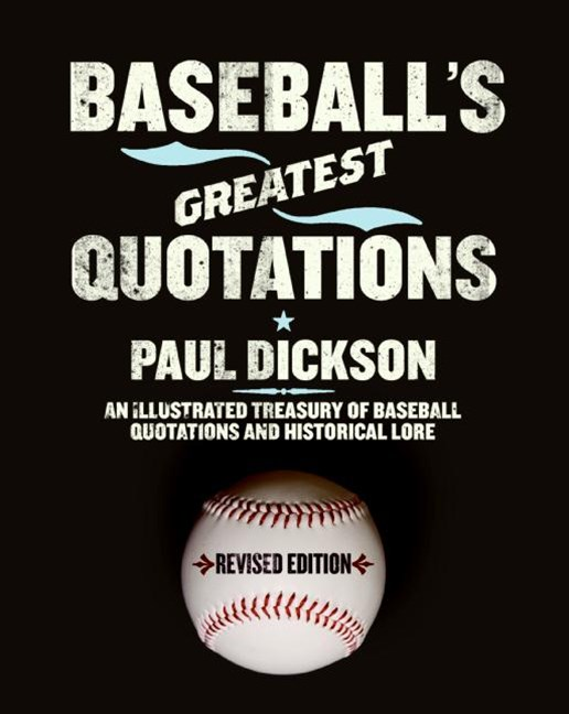 Baseball's Greatest Quotations, Revised Edition