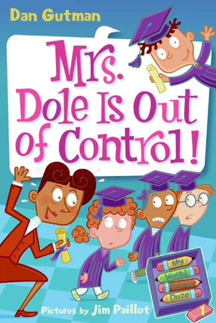 My Weird School Daze 1: Mrs Dole Is Out Of Control