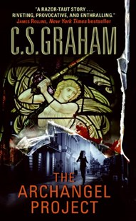 The Archangel Project by C S Graham (9780061351204) - PaperBack - Crime Mystery & Thriller