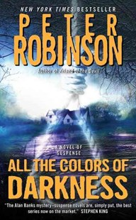 All the Colors of Darkness by Peter Robinson (9780061362941) - PaperBack - Crime Mystery & Thriller