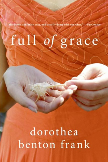 Full Of Grace: A Novel