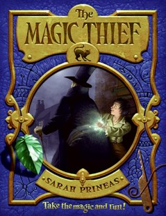 The Magic Thief by Sarah Prineas, Antonio Javier Caparo (9780061375873) - HardCover - Children's Fiction Older Readers (8-10)
