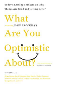 What Are You Optimistic About?: Today