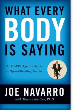 What Every Body Is Saying: An Ex-FBI Agent
