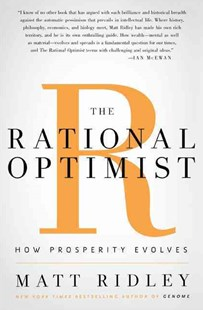 The Rational Optimist by Matt Ridley (9780061452055) - HardCover - Business & Finance Ecommerce