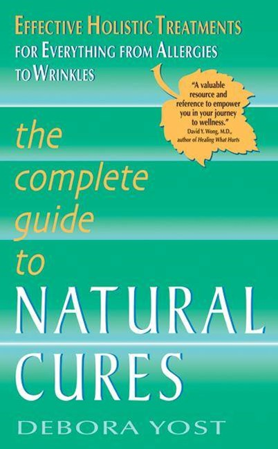 Complete Guide to Natural Cures