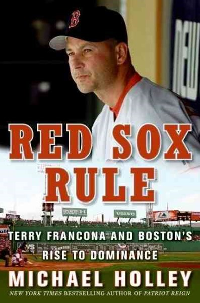 The Red Sox Way: A Season in the Life of a Manager