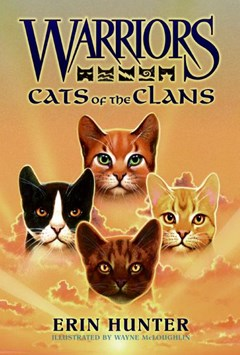 Warriors Guide: Cats Of The Clans [Companion Book]