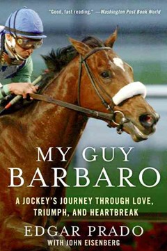 My Guy Barbaro: A Jockey