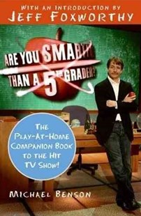 Are You Smarter Than a Fifth Grader? by Michael Benson, Jeff Foxworthy, Jeff Foxworthy (9780061473067) - PaperBack - Craft & Hobbies Puzzles & Games