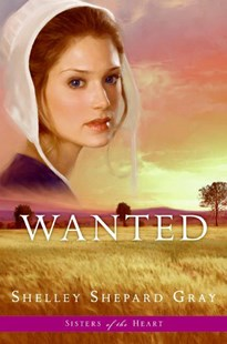 Wanted (Sisters of the Heart Book 2) by Shelley Shepard Gray (9780061474460) - PaperBack - Romance Modern Romance