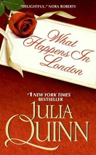 What Happens in London by Julia Quinn (9780061491887) - PaperBack - Romance Historical Romance