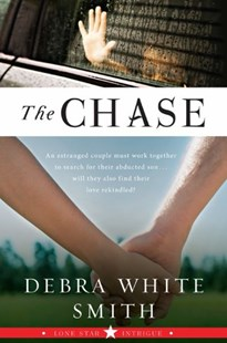 The Chase by Debra White Smith (9780061493263) - PaperBack - Crime Mystery & Thriller