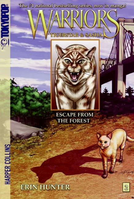 Warriors: Tigerstar and Sasha #2: Escape from the Forest [Manga]