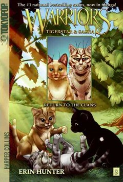 Warriors: Tigerstar and Sasha #3: Return to the Clans [Manga]