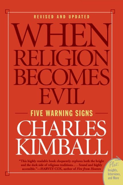 When Religion Becomes Evil: Five Warning Signs
