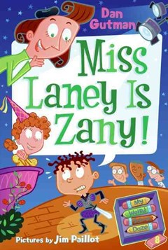 Miss Laney Is Zany! My Weird School Daze 8
