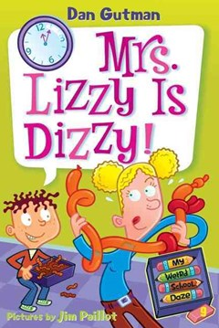My Weird School Daze: Mrs Lizzy is Dizzy