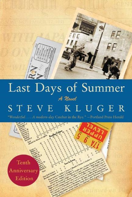 Last Days Of Summer Updated Edition: A Novel
