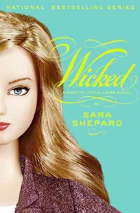 Wicked by Sara Shepard (9780061566103) - PaperBack - Children's Fiction