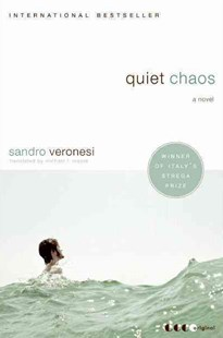 Quiet Chaos: A Novel by Sandro Veronesi, Michael F. Moore (9780061572944) - PaperBack - Modern & Contemporary Fiction General Fiction