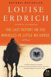 The Last Report on the Miracles at Little No Horse by Louise Erdrich (9780061577628) - PaperBack - Modern & Contemporary Fiction General Fiction