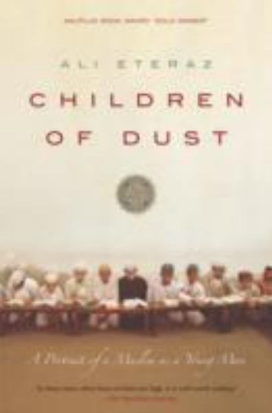 Children of Dust: A Portrait of a Muslim as a Young Man